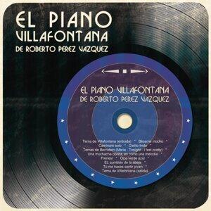 El Piano Villafontana de Roberto Pérez Vázquez