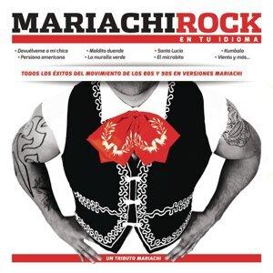Mariachi Rock en tu Idioma