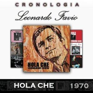 Leonardo Favio Cronología - Hola Che (1970)