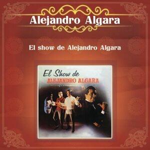 El Show de Alejandro Algara