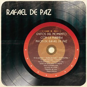 Éxitos del Momento Con la Marimba Phon de Rafael de Paz