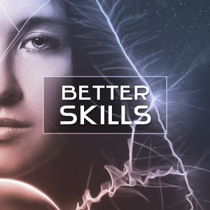 Better Skills – Educational Music for Study, Deep Focus, Easy Exam with Classical Music