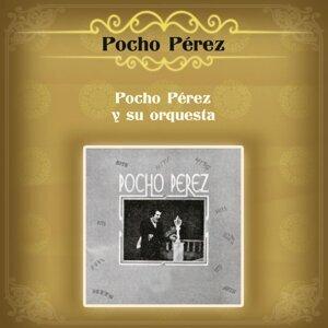 Pocho Pérez y Su Orquesta