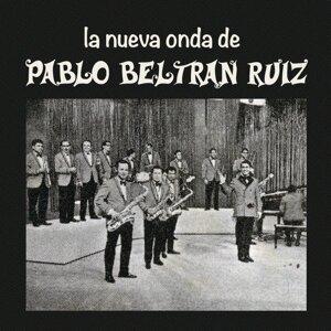 La Nueva Onda de Pablo Beltrán Ruíz