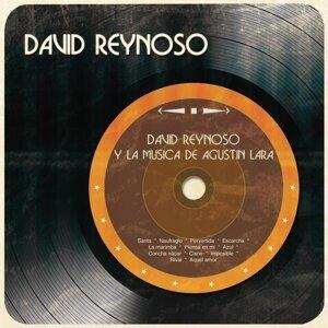 David Reynoso y la Música de Agustín Lara