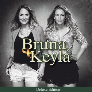 Bruna & Keyla (Special Edition)