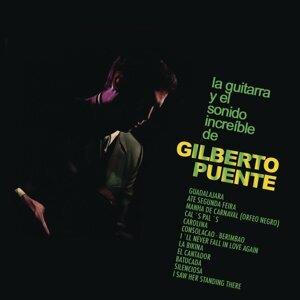 La Guitarra y el Sonido Increible de Gilberto Puente