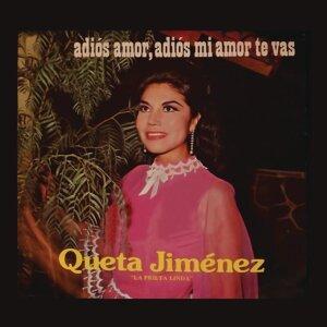"""Queta Jiménez """"La Prieta Linda""""- Adiós Amor, Adiós Mi Amor Te Vas"""
