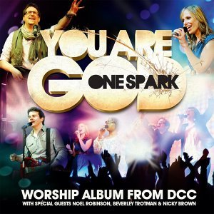 You Are God - Worship Album from DCC