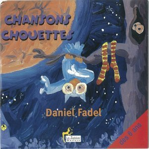 Chansons chouettes - Dès 6 ans