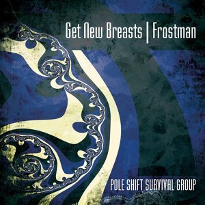 Get New Breasts/ Frostman