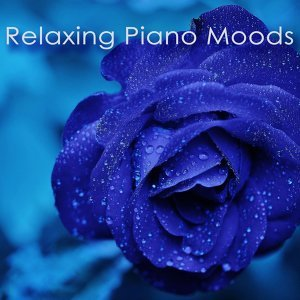 Relaxing Piano Moods – New Age Piano Notes for Songs, Romantic, Sad & Slow Emotional Music for Relaxation