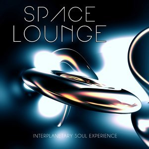 Space Lounge, Vol. 2 - Interplanetary Soul Experience