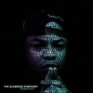 The Slumrise Symphony