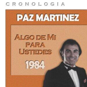 Paz Martínez Cronología - Algo de Mí para Ustedes (1984)