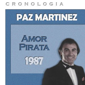 Paz Martínez Cronología - Amor Pirata (1987)