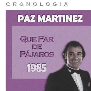 Paz Martínez Cronología - Que Par de Pájaros (1985)
