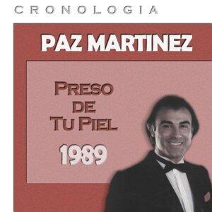 Paz Martínez Cronología - Preso de Tu Piel (1989)