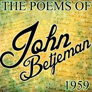 The Poems of John Betjeman 1959