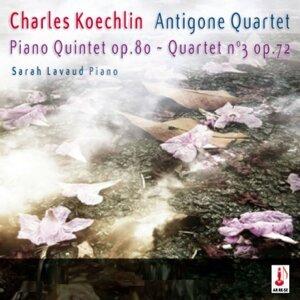 Koechlin: Quintet Op. 80 & Quartet No. 3, Op. 72