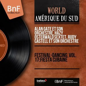 Festival-dancing, vol. 17: Fiesta cubaine - Mono version
