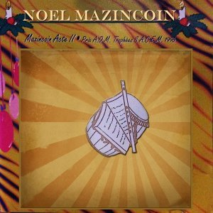 Noel mazincoin acte II - Prix AOM Trophées Sacem 1996