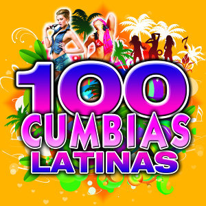 Cumbia Latina 100 Hits