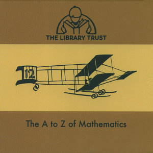 The A - Z of Mathematics