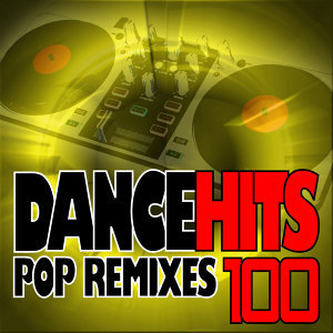 100 DanceHits - Pop Remixes (2 Volumes)