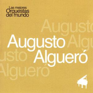 Las Mejores Orquestas del Mundo Vol.3: Augusto Algueró