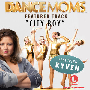 "City Boy (From ""Dance Moms Miami"") - Single"