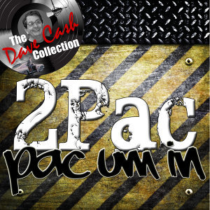 Pac Um In - [The Dave Cash Collection]