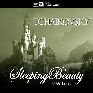 Tchaikovsky The Sleeping Beauty Op. 66 15-19