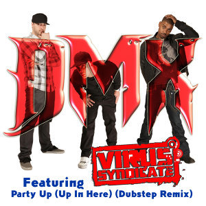 Party Up (Up In Here) [Dubstep Remix]