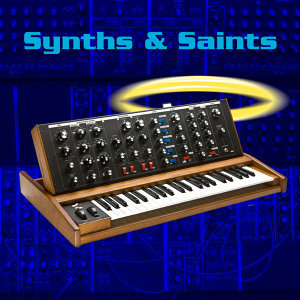 Synths & Saints