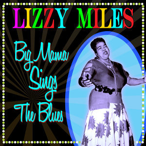 Big Mama Sings The Blues