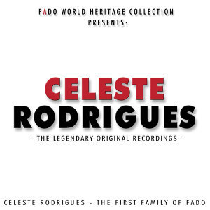 Celeste Rodrigues - The Legendary Original Recordings