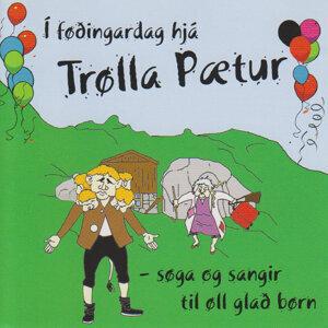Í føðingardag hjá Trølla Pætur (Søga og sangir til øll glað børn)