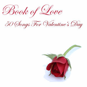 Book of Love: 50 Songs For Valentine's Day
