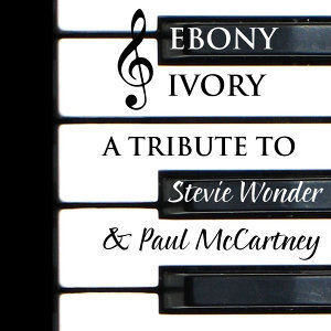 Ebony & Ivory: Tribute to Stevie Wonder & Paul McCartney