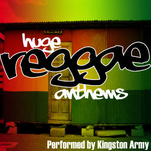 Huge Reggae Anthems