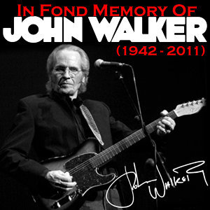 In Fond Memory of John Walker (1943 - 2011)