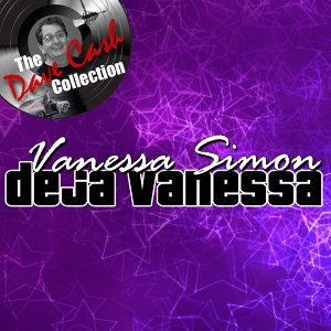 Deja Vanessa - [The Dave Cash Collection]