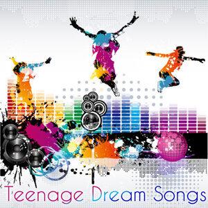 Teenage Dream Songs