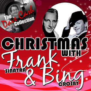 Christmas With Frank & Bing - [The Dave Cash Collection]
