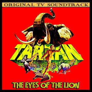 Tarzan: The Eyes Of The Lion (Original 1966 TV Soundtrack)