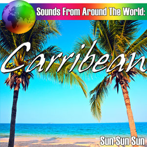 Sounds From Around The World: Carribean
