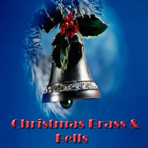Christmas Brass & Bells