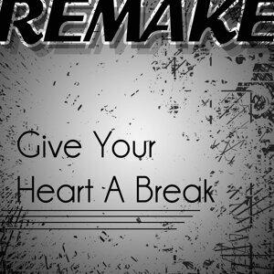 Give Your Heart a Break (Demi Lovato Remake) - Single