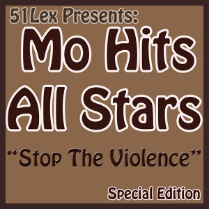 51Lex Presents Stop The Violence